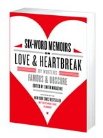 Cover, Six-Word Memoirs of Love & Heartbreak