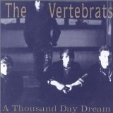 Vertebrats - Thousand Day Dream CD